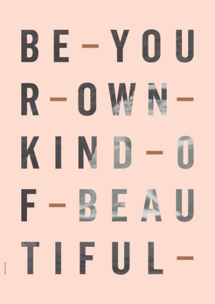 Poster / Be Your Own Kind / Rose