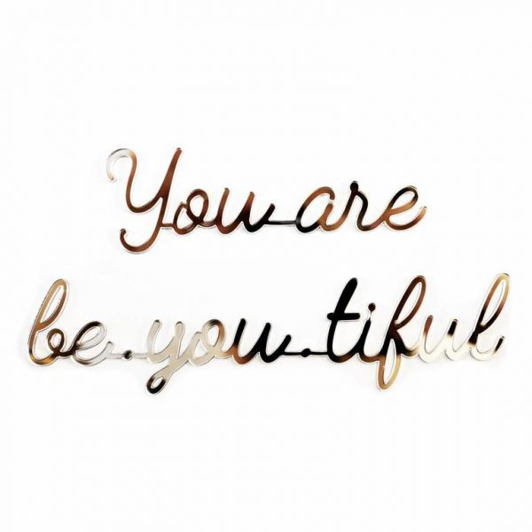 You are be-you-tiful